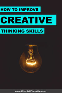 Essential Steps To Improve Creative Thinking Skills - How to get better at creative thinking and tips on how to get into a creative state of mind when you need to. Read more #business #entrepreneurship #creativity #personaldevelopment