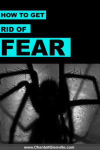 How to Get Rid of Fear -Essential tips for getting over fear, whether it's fear of failure, fear of presenting, or a fear of spiders! Click to read more #fearless #overcomefear #fearoffailure #gettingoverfear #feartips