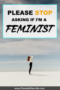 It's ok to be upset when you're asked if you're a feminist. This is why... Feminism | Dating | Relationships | Equality
