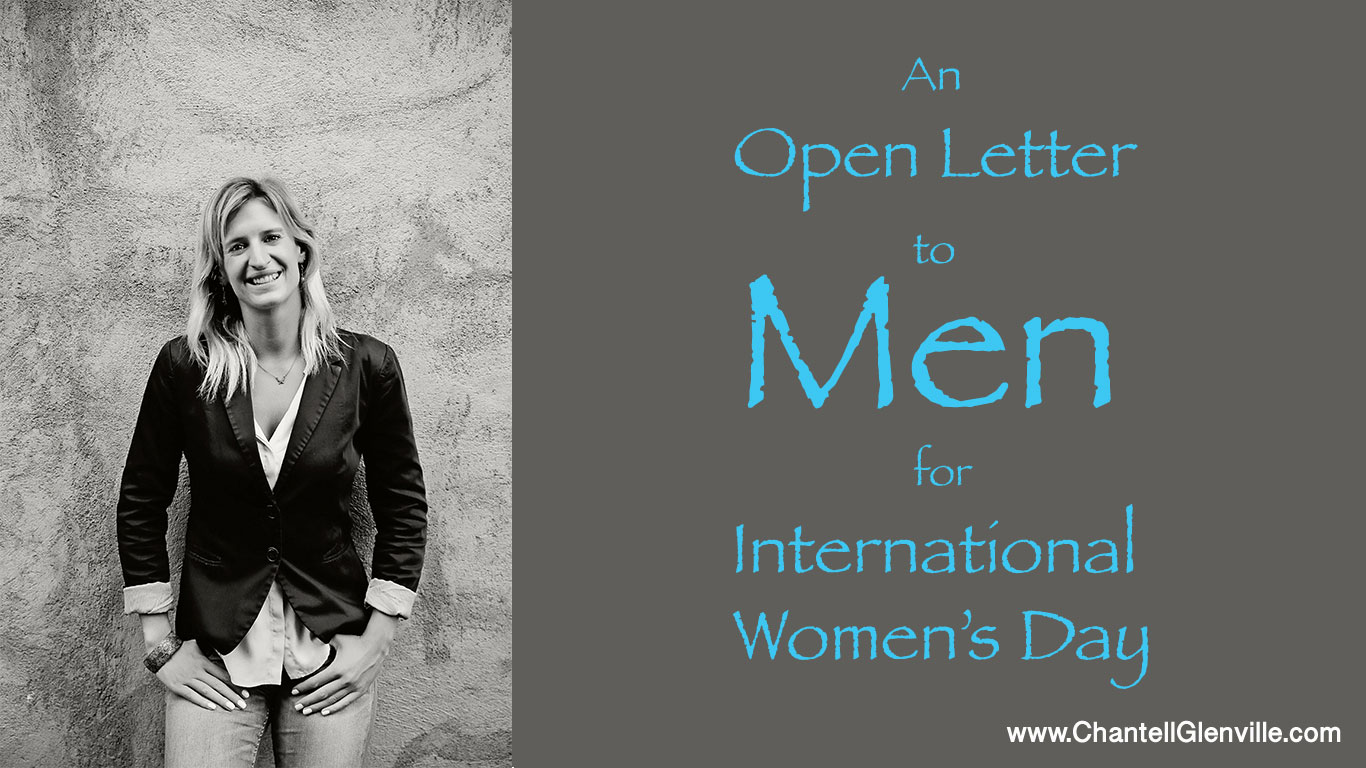 An Open Letter to Men in the Wake of International Women's Day 2017