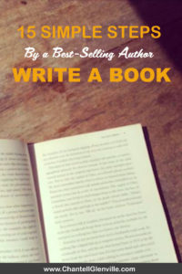 Write A Book | First Book | For Beginners | Outline - 15 simple steps by a best-selling author to get your first book written #book #author #write #writeabook #howtowriteabook